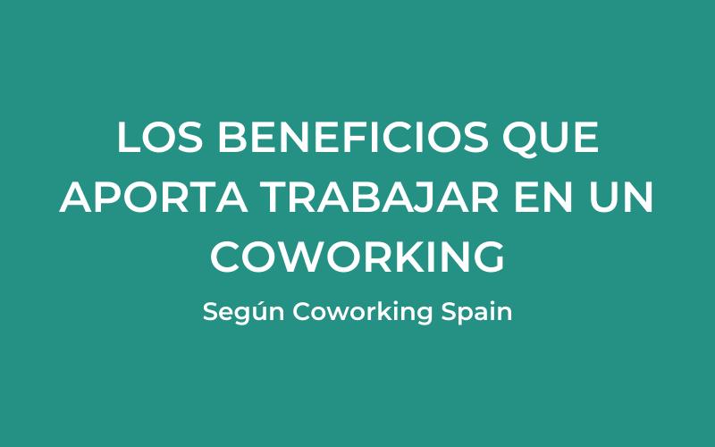 beneficios espacio coworking
